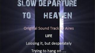 Slow Departure to Heaven