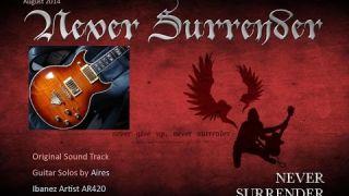 Never Surrender / Nunca te Rendas - Instrumental Version using Ibanez Artist AR420